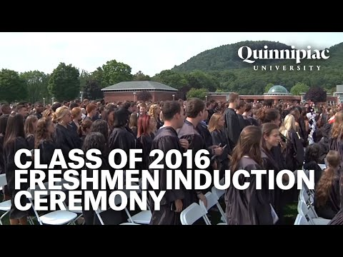 Quinnipiac University Class of 2016 Freshmen Induction Ceremony