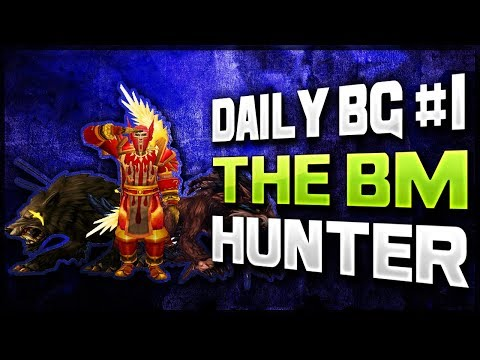 BM HUNTER PVP!! DAILY BG #1 WOW LEGION PATCH 7.3.2