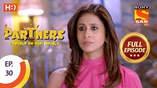 Partners Trouble Ho Gayi Double - Ep 30 - Full Episode - 8th January, 2018