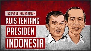 BENERAN CINTA INDONESIA ? COBA JAWAB KUIS TENTANG PRESIDEN PRESIDEN DI INDONESIA INI !