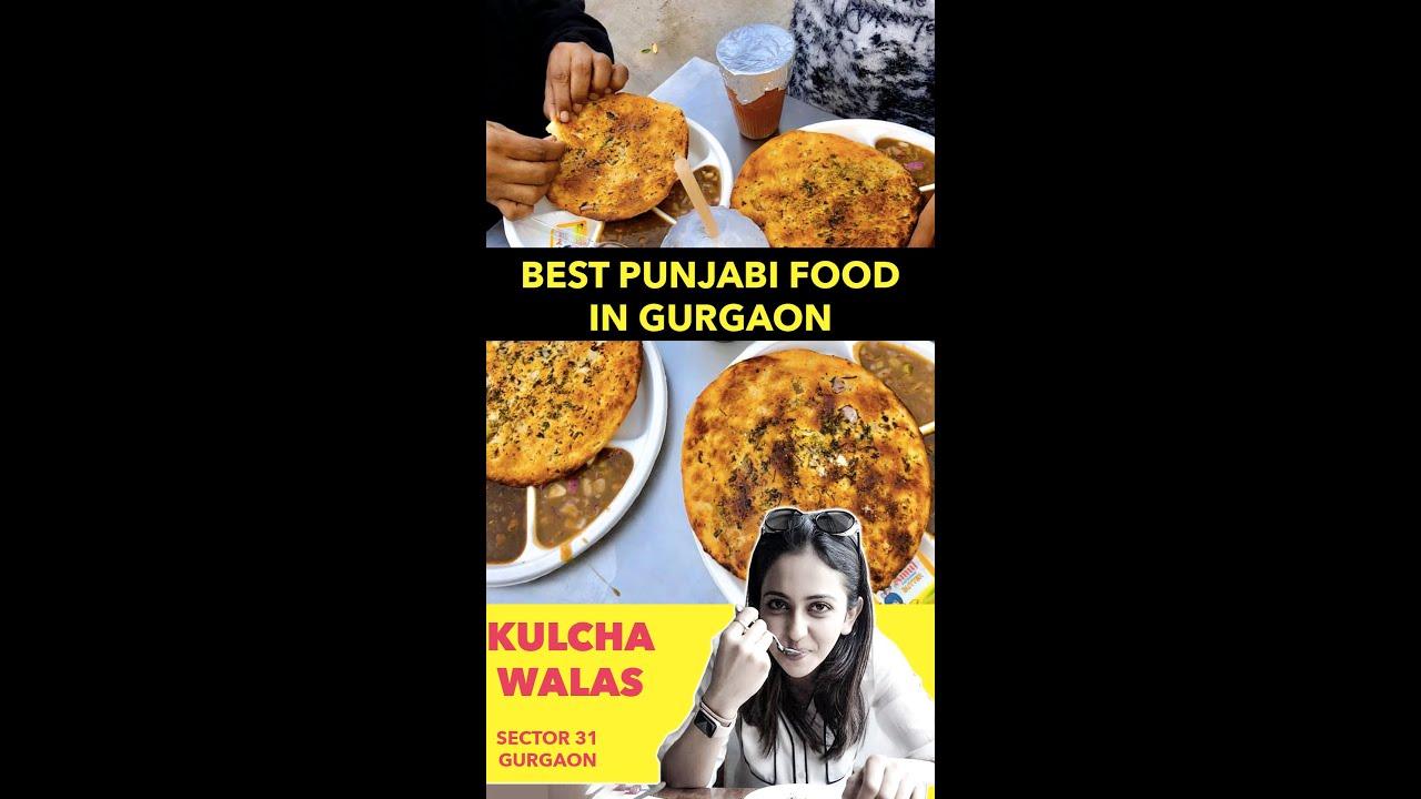 The Best Punjabi Food in Gurgaon | Kulcha Walas in Sector 31 Gurgaon