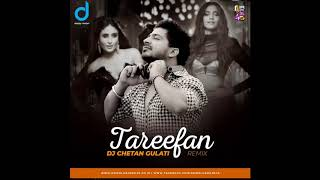 Tareefan Remix DJ Chetan Gulati