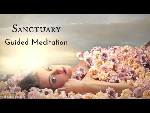 Sanctuary Guided Meditation - Meditate for Relaxation and Self-Care