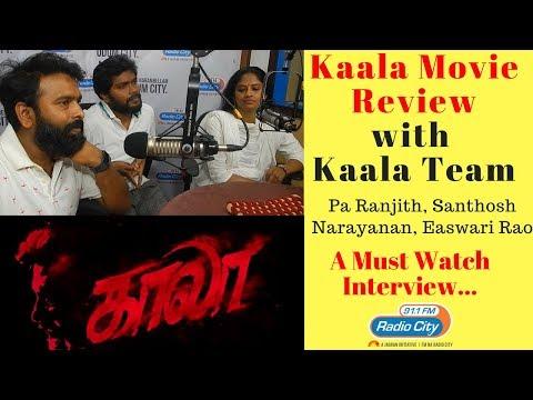 Kaala Movie Review with Kaala Team - Pa Ranjith | Santhosh Narayanan | Easwari Rao ...