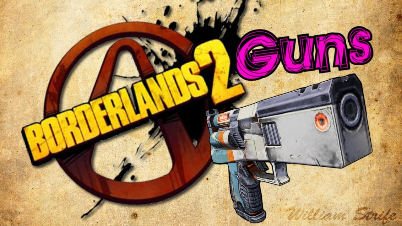 borderlands 2 gun parts guide