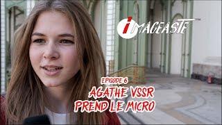 Episode 6 : AGATHE VSSR PREND LE MICRO !