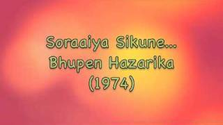 Soraai Sikune - Bhupen Hazarika