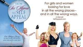 From Sex Appeal to Self Appeal - Book Trailer