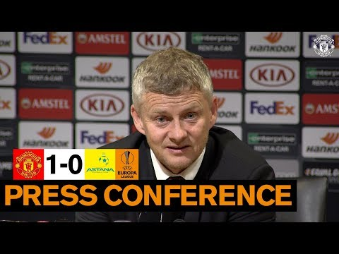 Post-match Press Conference | Manchester United 1-0 Astana | Ole Gunnar Solskjaer | Europa League