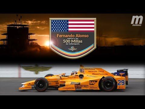 Documental - Fernando Alonso camino a las 500 Millas de Indianápolis
