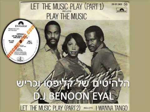 LET THE NUSIC PLAY ARPEGGIO 1979 BY D J BENOON EYAL