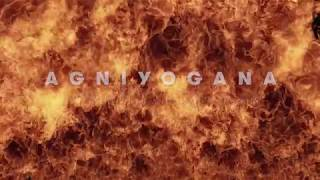 AGNIYOGANA   Official Trailer