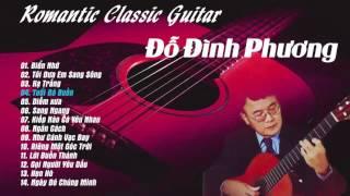 Độc tấu guitar cổ điển - Đỗ Đình Phương || Những bản guitar nhẹ nhàng lãng mạn