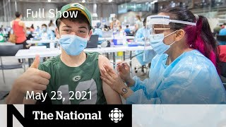Vaccination milestone, Manitoba's 3rd wave, Van life   The National for May 23, 2021