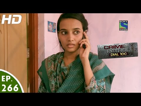 Crime Patrol Dial 100 - क्राइम पेट्रोल -Sach- Episode 266 - 19th October, 2016