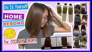 DIY HOME REBOND for 350 PHP ONLY!!! | Step by Step Procedure | DITH CERIOLA