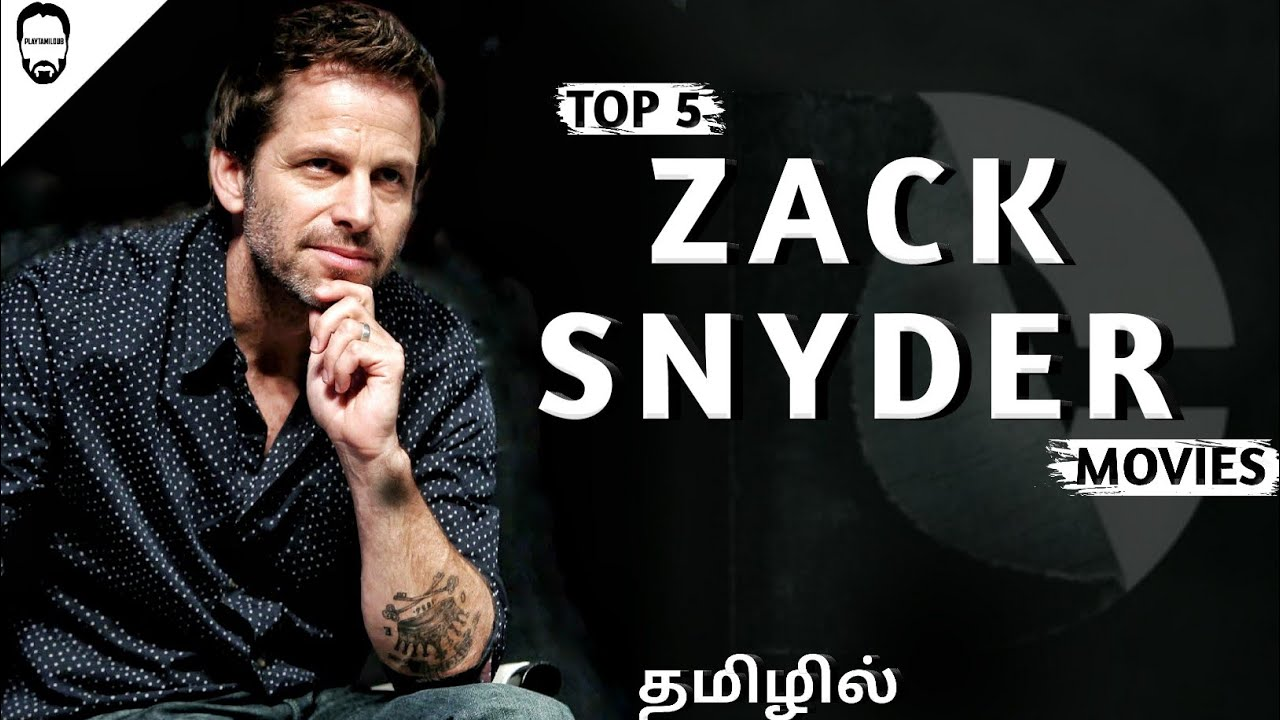 Download Top 5 Zack Snyder in Tamil Dubbed | Hollywood Movies in Tamil Dubbed | Playtamildub