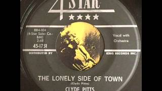 Clyde Pitts - The Lonely Side Of Town
