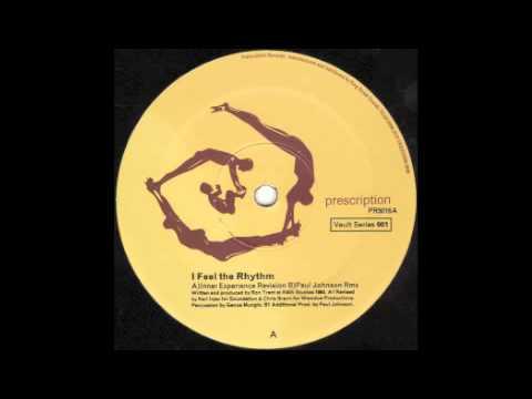 Ron Trent - I Feel The Rhythm (Inner Experience Revision) [Prescription, 1999]