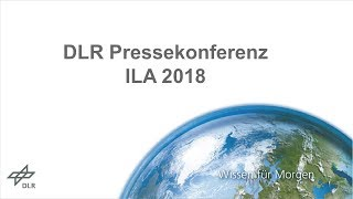 DLR Pressekonferenz ILA 2018