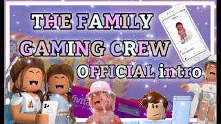 OFFICIAL CHANNEL INTRO | THE FAMILY GAMING CREW