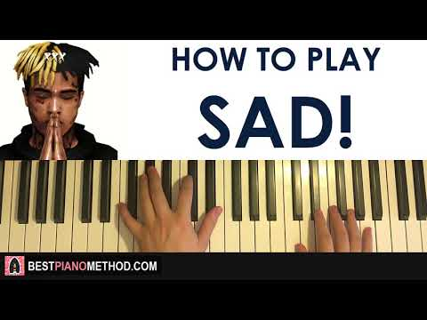 HOW TO PLAY - XXXTENTACION - SAD! (Piano Tutorial Lesson)