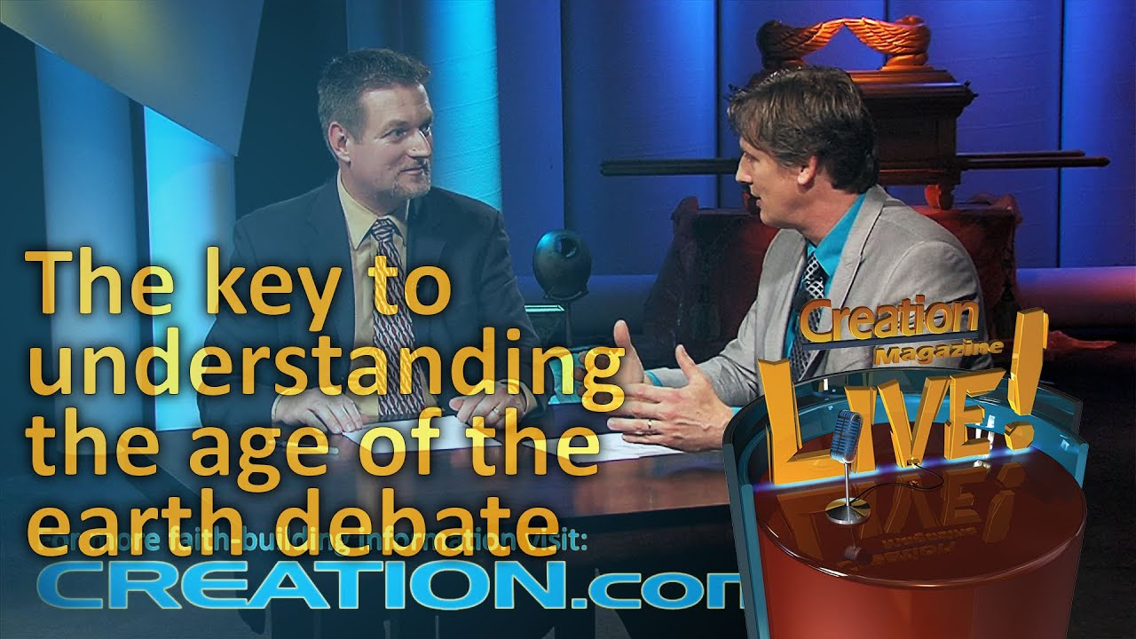 The key to understanding the age of the earth debate (Creation Magazine LIVE! 4-09) by CMIcreationstation