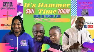 Pastor Coach McKissic: Hammer Time (Be The Ram Global Fellowship)