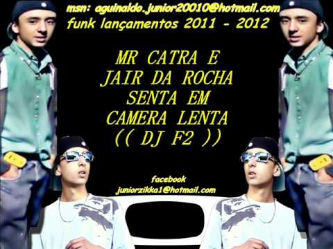 musica do mr catra senta em camera lenta