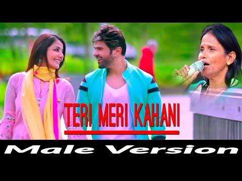 teri-meri-kahani-:-full-song-|-himesh-reshammiya-|-ranu-mondal-||-male-version