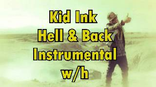 Kid Ink - Hell And Back instrumental with hook + DL Link
