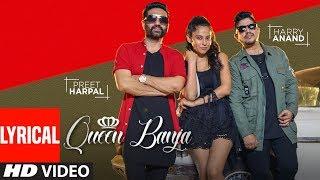 QUEEN BANJA (LYRICAL SONG) | PREET HARPAL, HARRY ANAND | NEW PUNJABI SONGS 2018