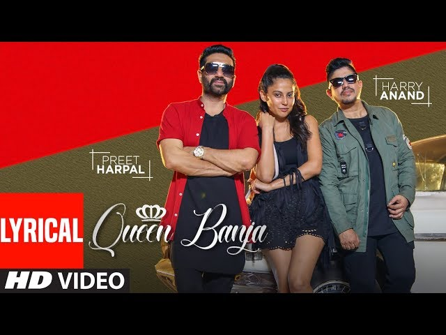 QUEEN BANJA (LYRICAL SONG) | PREET HARPAL, HARRY ANAND | NEW PUNJABI SONGS 2018