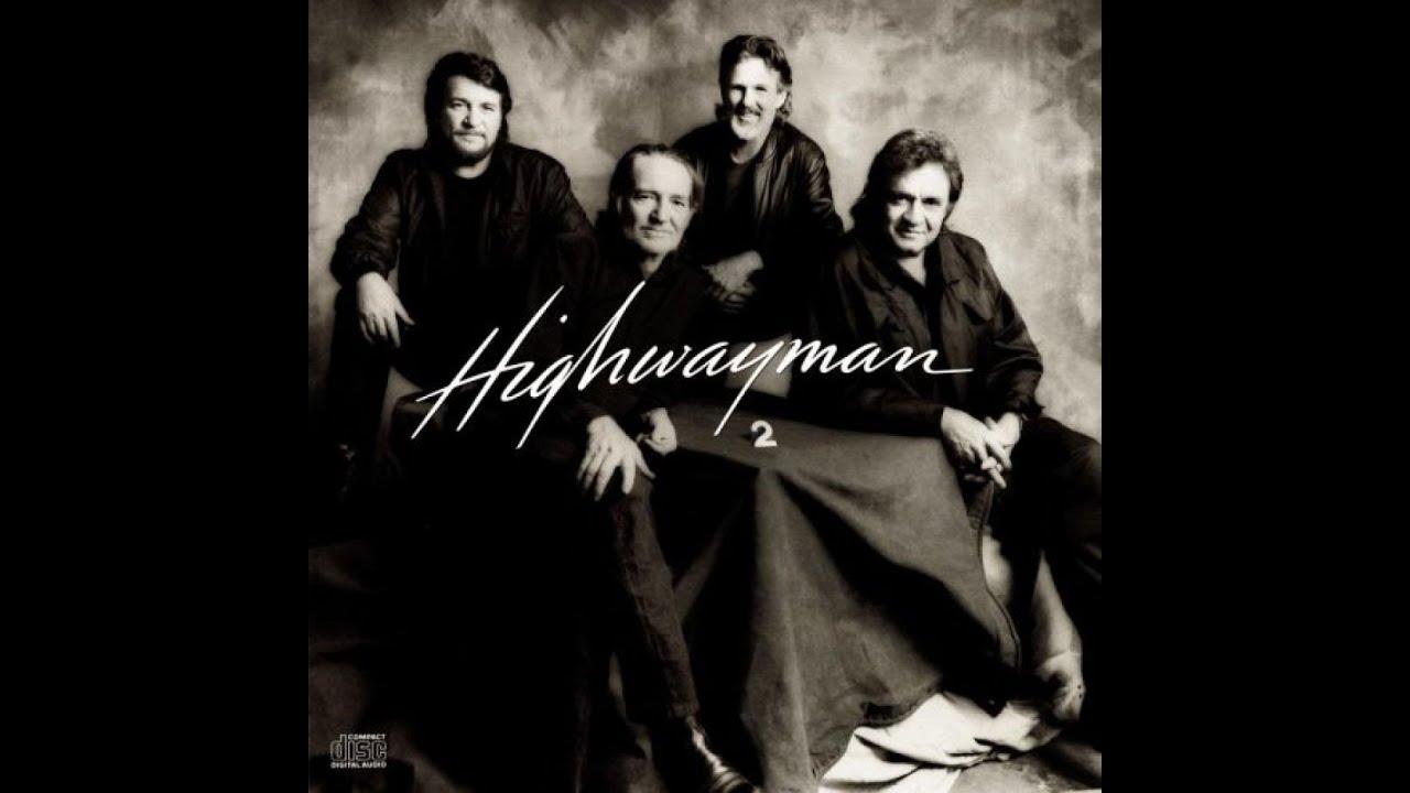The Highwaymen - Highwayman 2 (Full Album) - 1990 - YouTube