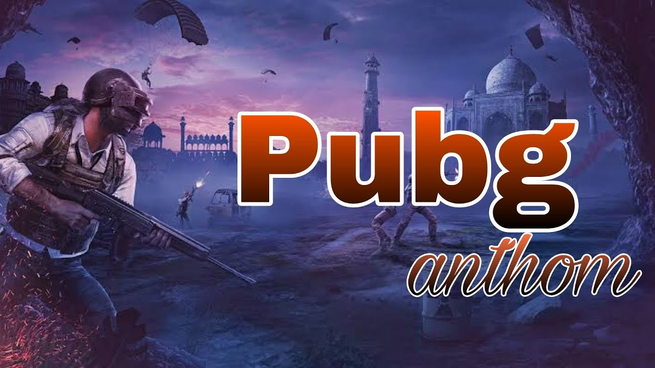 Download Pubg Anthom Song Montage🤩
