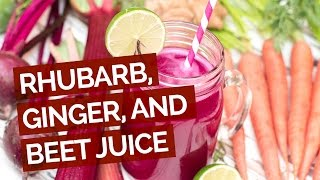 Rhubarb, Ginger & Beet Juice Recipe