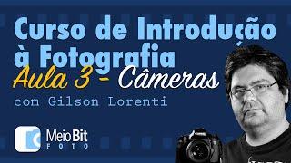 🕞 CURSO DE INTRODUÇÃO À FOTOGRAFIA COM GILSON LORENTI - AULA 3 (CURSO MASTER CARA DA FOTO) 📚