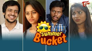 SUMMER BUCKET | సమ్మర్ బకెట్ | Summer Funny Jokes - TeluguOne