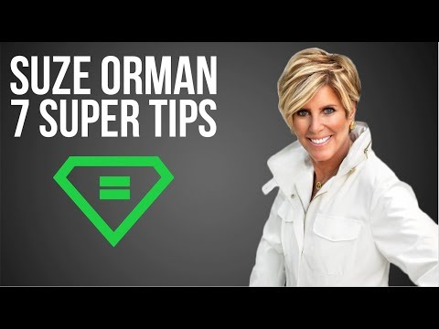 Suze Orman | 7 Super Tips