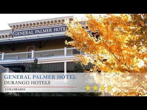 General Palmer Hotel - Durango Hotels, Colorado