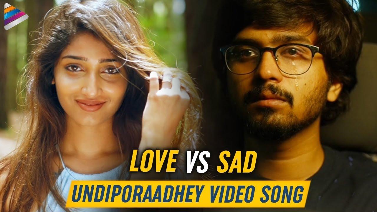 Download Undiporaadhey Full Video Song 4K   LOVE vs SAD   Husharu Latest Telugu Movie Songs   Sid Sriram