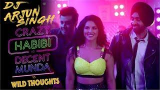 Crazy Habibi vs Decent Munda vs Wild Thoughts  -  DJ Arjun Singh Fusion Dhol Mix