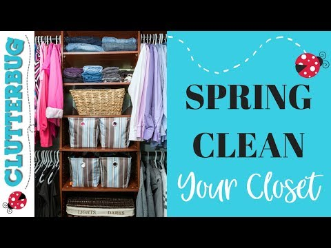 Spring Clean your Closet - Extreme Declutter!