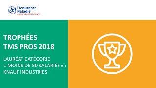 [Trophées TMS Pros 2018] Lauréat catégorie « Moins de 50 salariés » : Knauf Industries