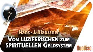 Vom luziferischen zum spirituellen Geld-System