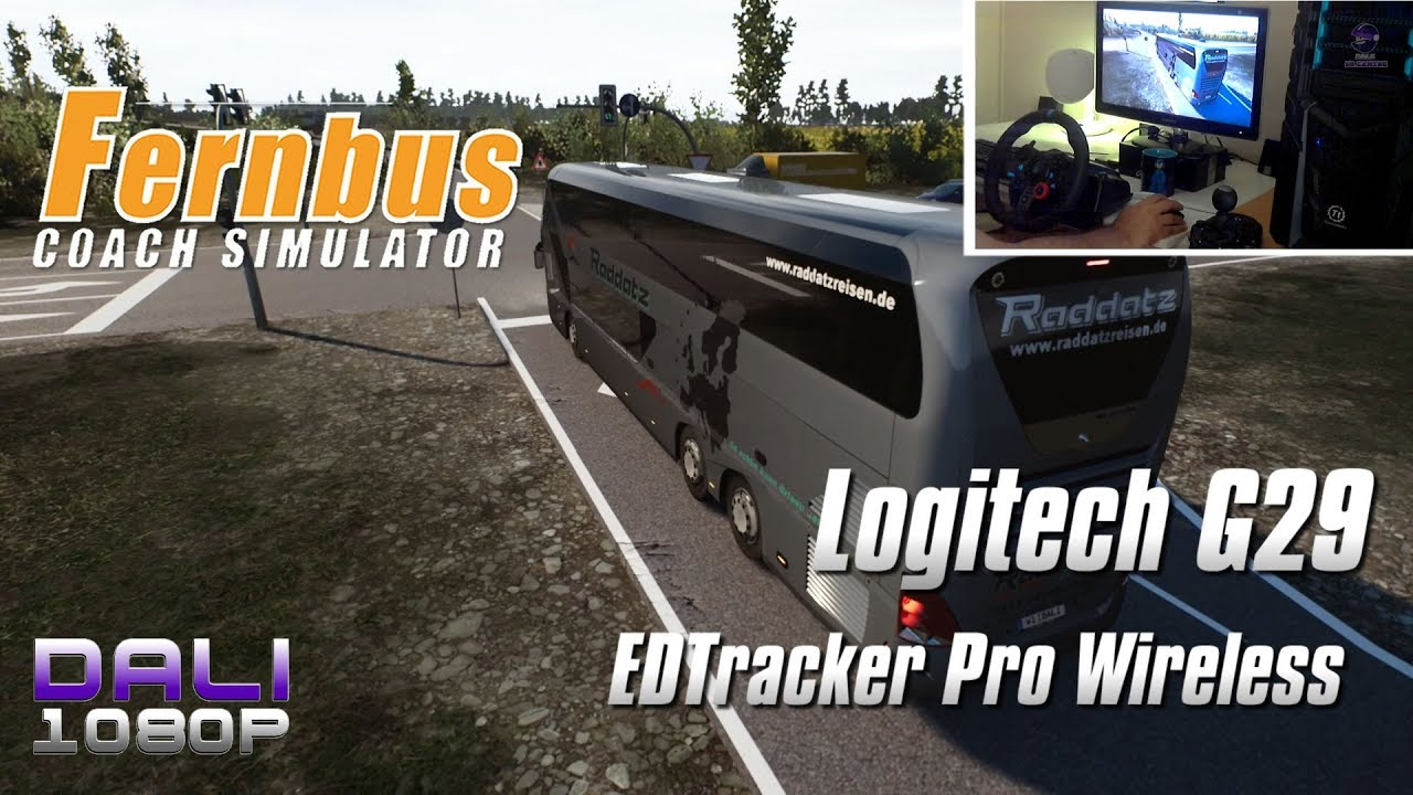 b539dca513e Fernbus Simulator Logitech G29 + EDTracker Pro Wireless (Wheel Cam ...