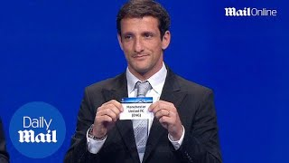 Watch the Champions League draw in full from Monaco - Daily Mail