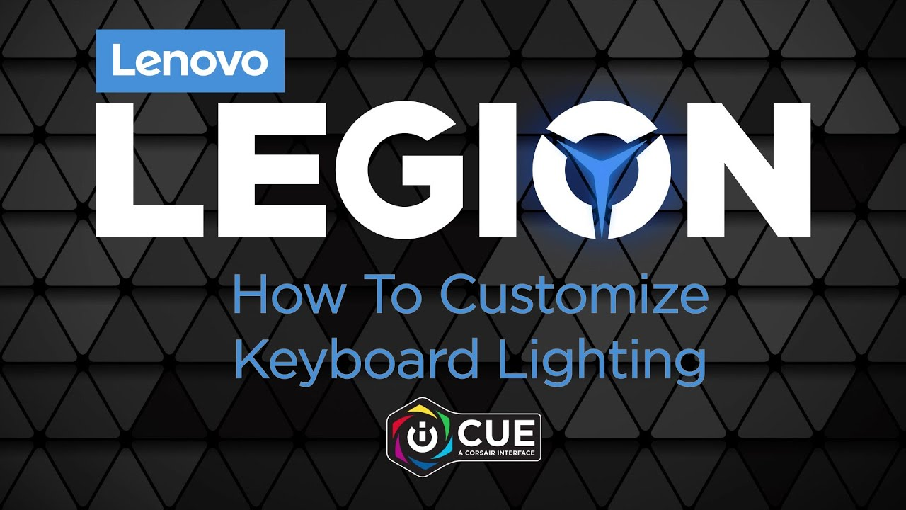 lenovo legion how to customize keyboard lighting with icue youtube lenovo legion how to customize keyboard lighting with icue