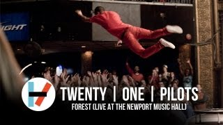twenty one pilots - Forest (Live at Newport Music Hall)