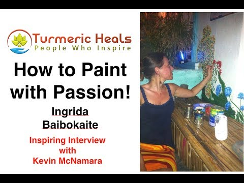 What is a Creative Activity? How to Paint with Passion - Ingrida Baibokaite